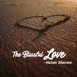The Blissful Love
